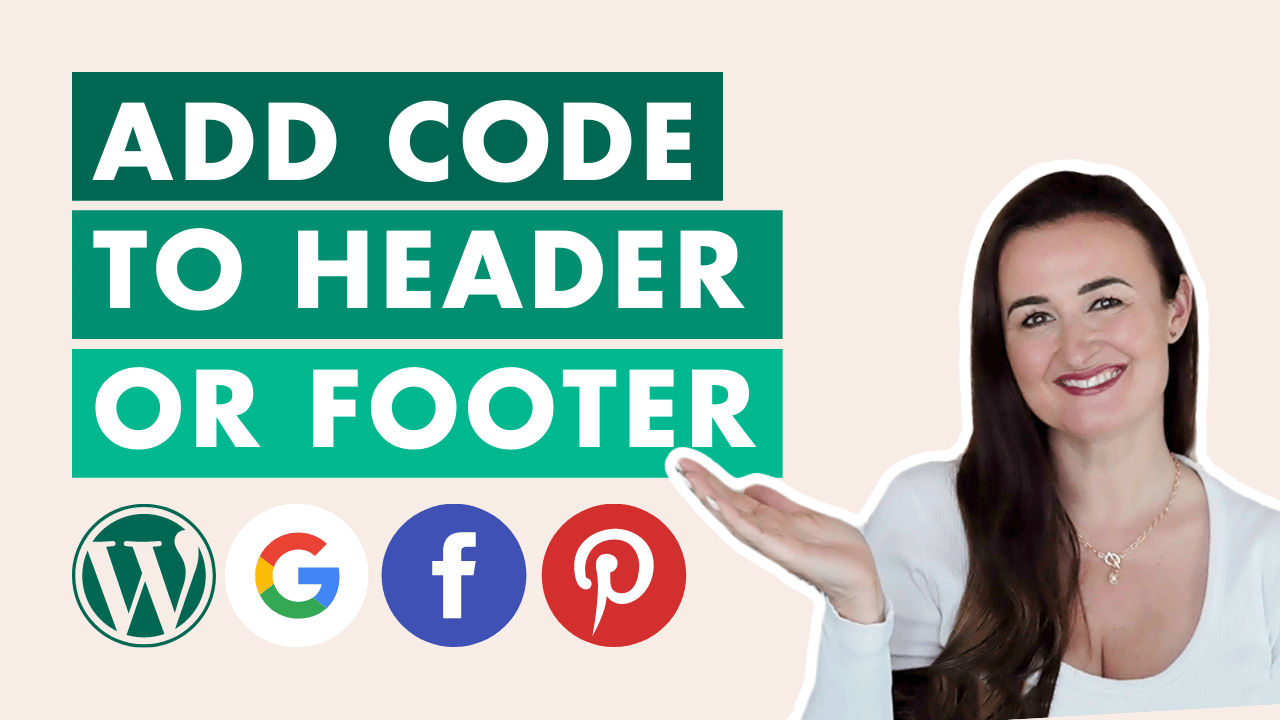 How To Add Header And Footer Code To A WordPress Website